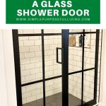 tips to clean a glass shower door