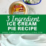 3-ingredient-ice-cream-pie-recipe-easiest