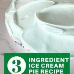 quick-3-ingredient-ice-cream-pie-recipe