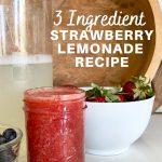 3 ingredient strawberry lemonade recipe