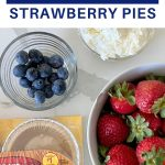 easy mini strawberry pies with ingredients