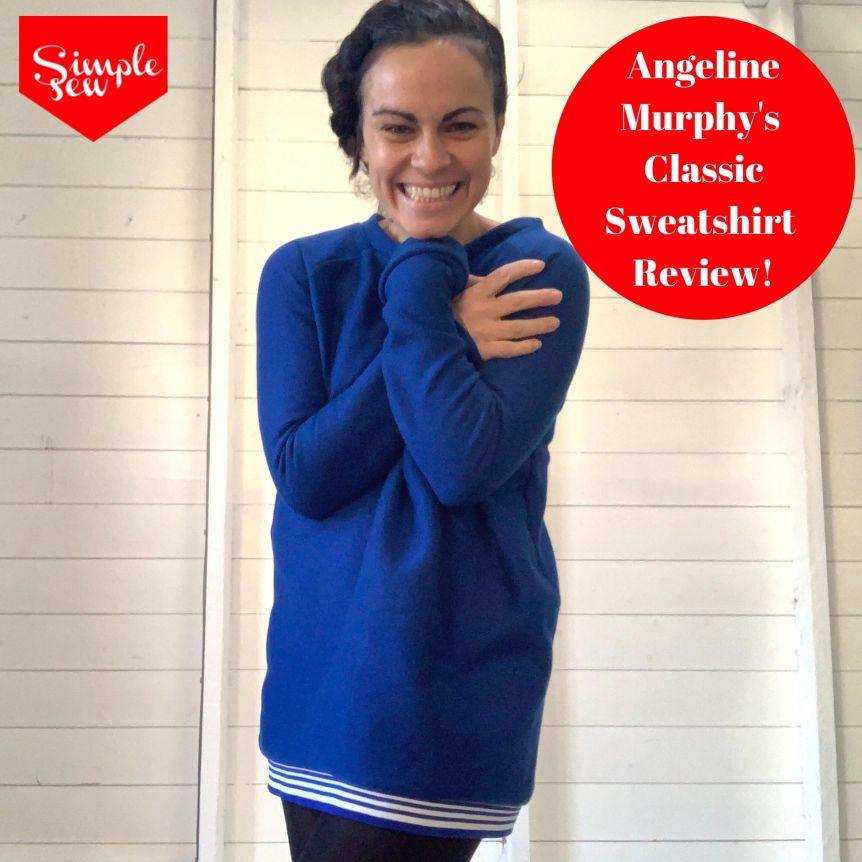 Angeline Murphy's Classic Sweatshirt Review!