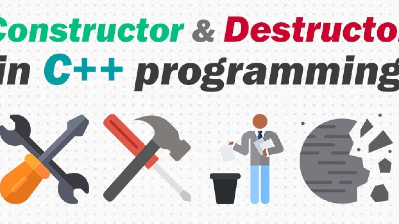 Constructor & Destructor in C++ - Simple Snippets