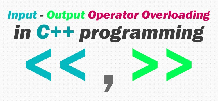 input output operator overloading in c++ featured image