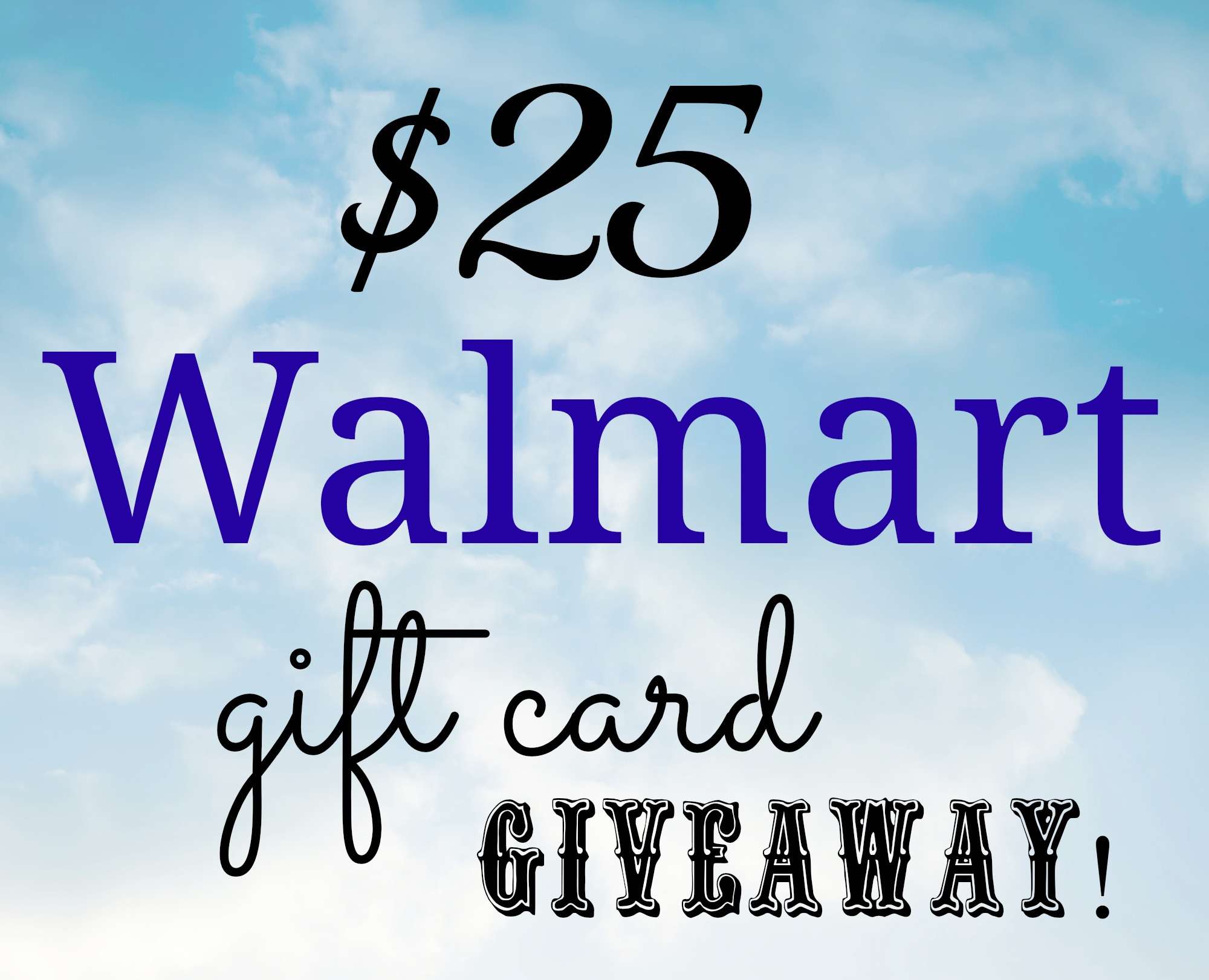 25 Walmart Gift Card Giveaway Simple Sojourns