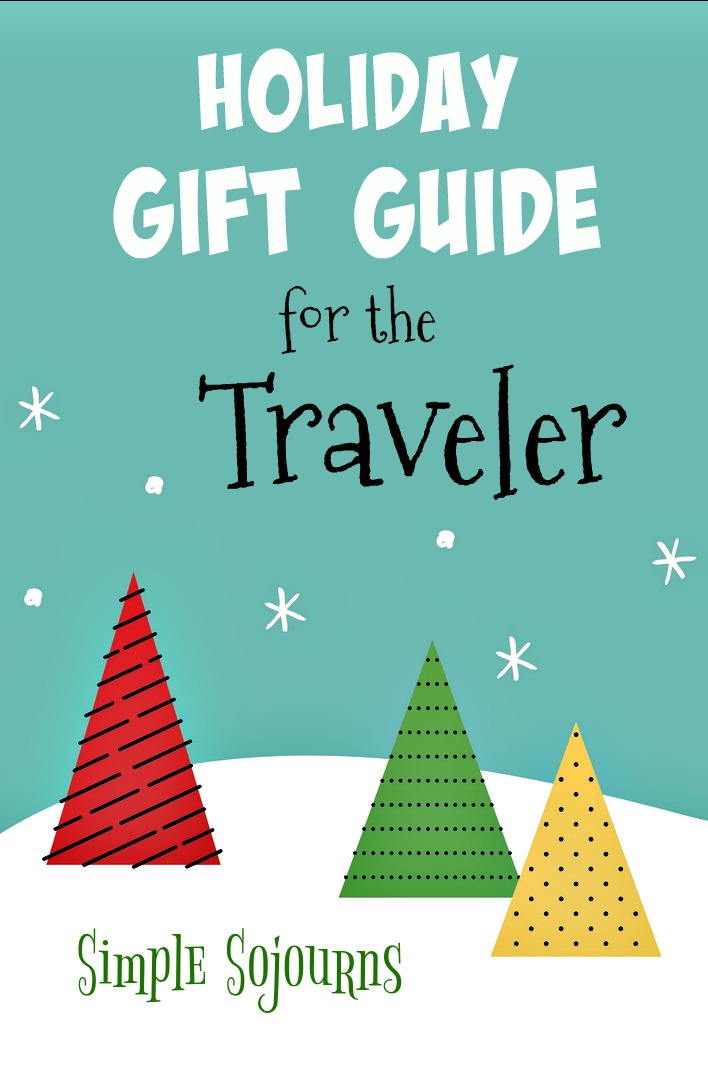 Holiday Gift Guide for the Traveler - Simple Sojourns