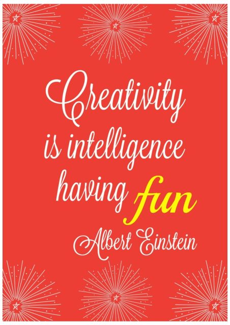 Creativity Is Intelligence Having Fun - Simple Sojourns