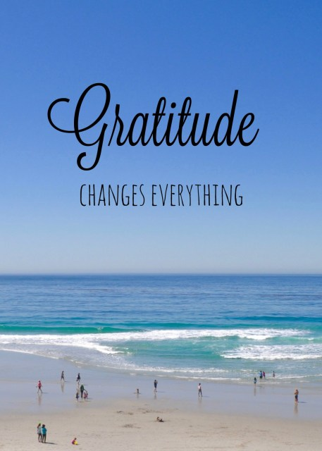 Gratitude Changes Everything - Simple Sojourns