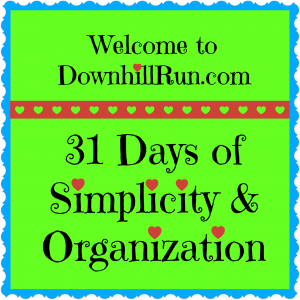 31 days of simplicity and organization