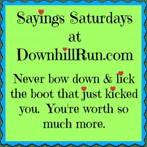 Sayings Saturdays 1 20 2016
