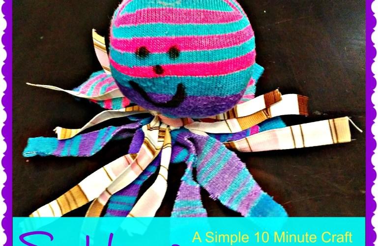 Socktopus – A Simple 10 Minute Craft