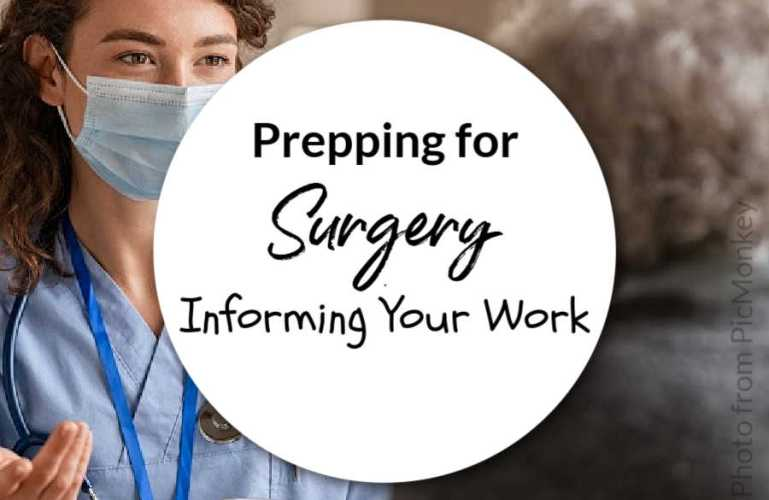 Prepping for Surgery – Informing Your Work
