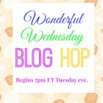 Wonderful Wednesday Blog Hop #204