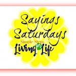 Sayings Saturdays 3/4/2017