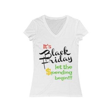 Black Friday Let the spending begin tshirt