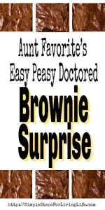 Foodie Friday Roundup: Aunt Favorite's Easy Peasy Brownie Suprise