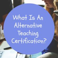 What Is An Alternative Teaching Certification?
