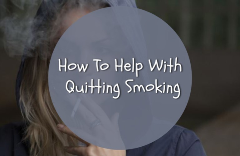 How To Help With Quitting Smoking