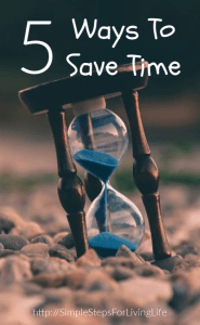 Ways to save time