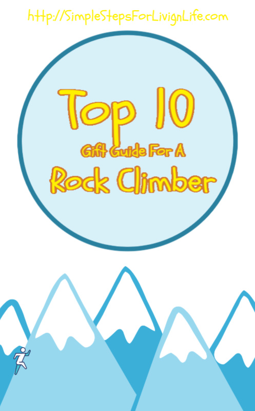 top 10 gift guide for a rock climber