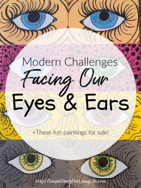 modern challenges facing our eyes and ears 2