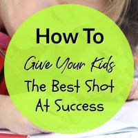 How To Give Your Kids The Best Shot At Success