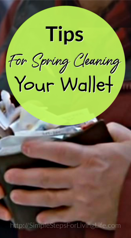 Tips for spring cleaning your wallet