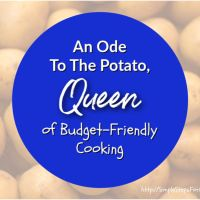 An Ode To The Potato, Queen Of Budget-Friendly Cooking
