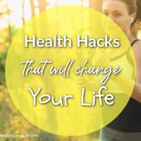 Health Hacks That Will Change Your Life