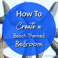 How To Create a Beach Themed Bedroom