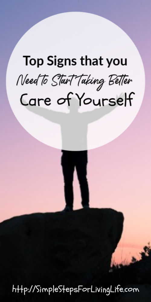 top signs you need to take better care of yourself