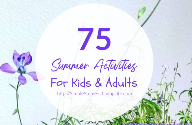 75 Summer Activities For Kids & Adults