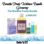 Breathe Freely Wellness Bundle Giveaway Ends 5/22
