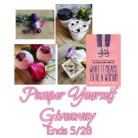 Pamper Yourself Giveaway Ends 5/28