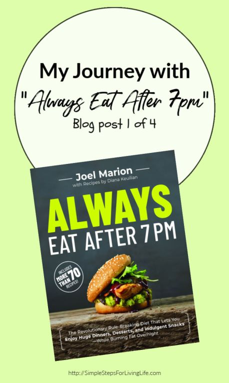 Always Eat After 7pm diet