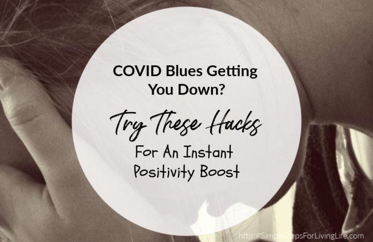 COVID Blues Getting You Down? Try These Hacks For An Instant Positivity Boost