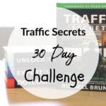 Traffic Secrets Book – 30 Day Challenge