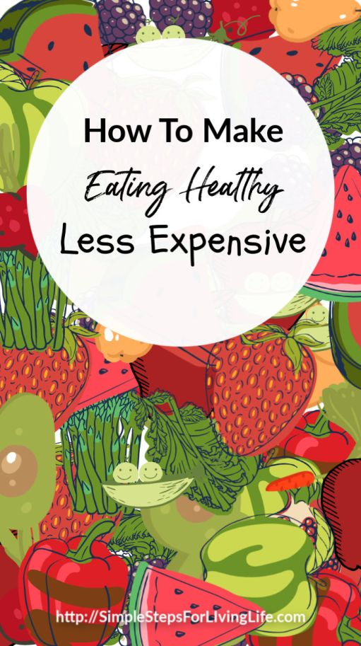 make eating healthy less expensive