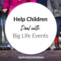 Help Children Deal With Big Life Events