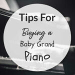 Tips For Buying A Baby Grand Piano