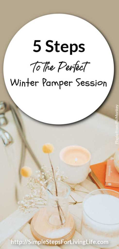 perfect winter pampering session