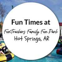 Fun Times at FunTrackers Family Fun Park Hot Springs, Arkansas