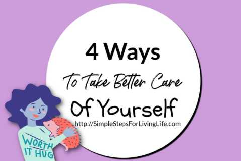 4 ways to take better care of yourself featured