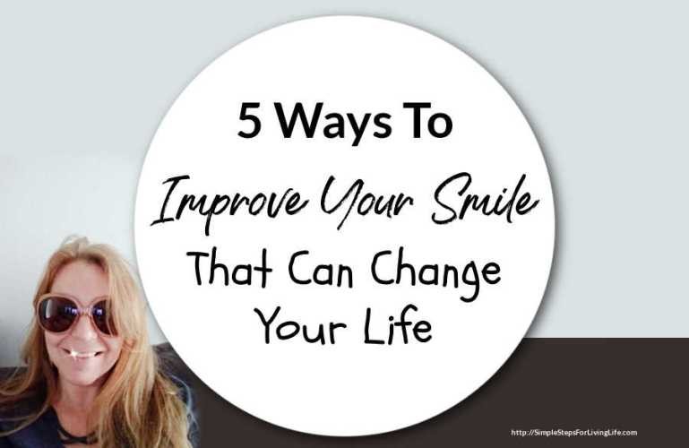 5 Ways To Improve Your Smile That Can Change Your Life