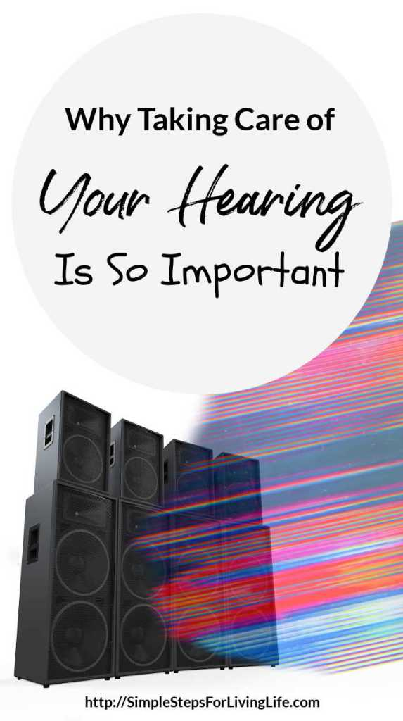 why taking care of your hearing is so important