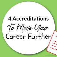 4 Accreditations To Move Your Career Further
