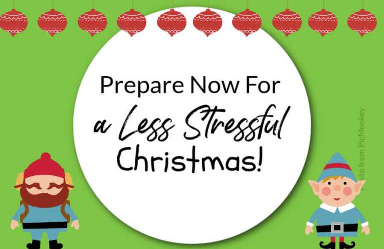 Prepare Now For A Less Stressful Christmas!