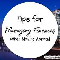 Tips for Managing Finances When Moving Abroad