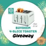 Buydeem 4-Slice Toaster Giveaway ends 8/16/2021