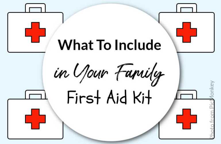 What To Include in Your Family First Aid Kit